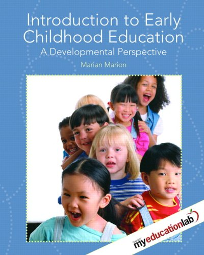Introduction to Early Childhood Education: A...