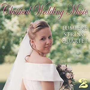 Classical Wedding Music from Lumiere String Quartet