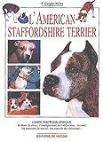 echange, troc Fiorella Gariglio Meina - L'American Staffordshire terrier