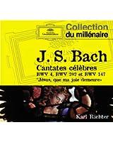 Bach, J. S.: Cantates celebres BWV 4; BWV 202; BWV 147