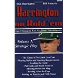 Harrington on Hold 'em Expert Strategy for No Limit Tournaments, Vol. 1: Strategic Play ~ Dan Harrington