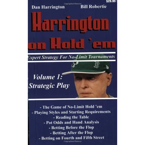 Dan Harrington Poker Strategy | Harrington on Hold'em Expert Strategy for No Limit Tournaments, Vol. 1: Strategic Play [Paperback] Picture