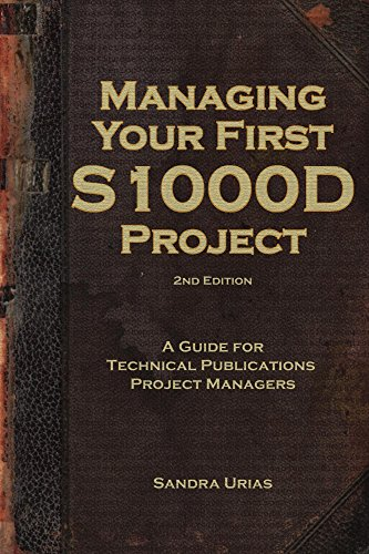 managing-your-first-s1000d-project-a-guide-for-technical-publications-project-managers-english-editi