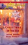 Christmas in the Air: Snowbound Holidaya Season of Hope (Love Inspired)
