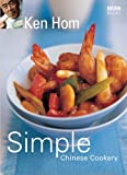 Simple Chinese Cookery (0563521791) by Hom, Ken