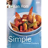 Simple Chinese Cookeryby Ken Hom
