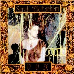 Sarah McLachlan - Vox - Zortam Music