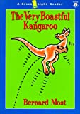 The Very Boastful Kangaroo (015202266X) by Most, Bernard