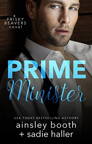 prime-minister-frisky-beavers-book-1-english-edition