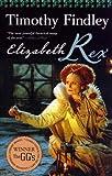 Elizabeth Rex (0006392539) by Timothy Findley