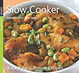 Gina Steer (General Editor) Slow Cooker (Quick and Easy, Proven Recipes Series) (Quick & Easy, Proven Recipes)