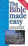 The Bible Made Easy An Easy-To-Understand Pocket Reference Guide - 1997 publication. (1565633075) by Water, Mark