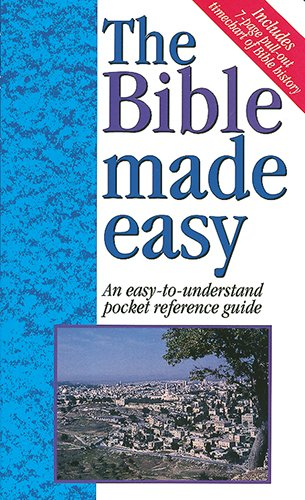 The Bible Made Easy An Easy-To-Understand Pocket Reference Guide - 1997 publication. (Bible History Made Easy compare prices)