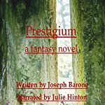Prestigium: A Fantasy Novel | Joseph Barone