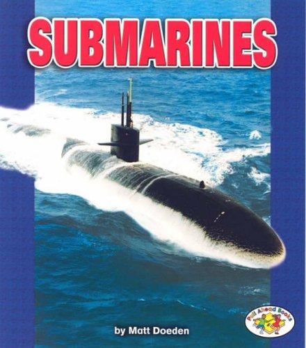 Submarines (Pull Ahead Books)