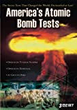 America's Atomic Bomb Tests - The Collection