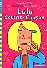Lulu Bouche-Cousue par Wilson