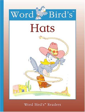 Word Bird's Hats (New Word Bird Library)