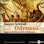 Odysseus (Sagen des klassischen Altertums 5) | Gustav Schwab
