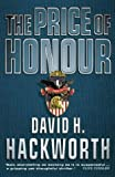 The Price of Honour (000226143X) by Hackworth, David H.