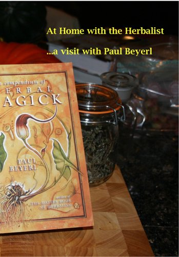 Cover art for  At Home with the Herbalist ... a visit with Paul Beyerl