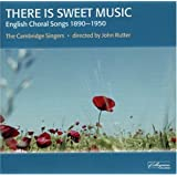 There Is Sweet Music 20 English Part-Songs And Folk-Songs