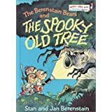 The Berenstain Bears and the Spooky Old Tree ~ Stan Berenstain