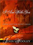img - for I Am With You: Divine Help for Today's Needs book / textbook / text book