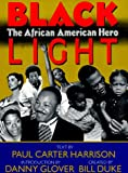 img - for Black Light: The African American Hero book / textbook / text book