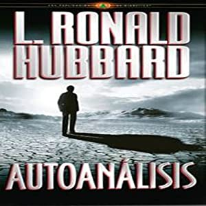 Autoanálisis [Self Analysis] | [L. Ronald Hubbard]