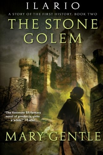 Image of Ilario: The Stone Golem: A Story of the First History, Book Two (Ilario, A Story of the First History)