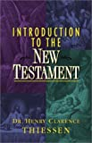 img - for Introduction to the New Testament (Biblical Studies and Interpretation) by Henry Clarence Thiessen (2002-01-04) book / textbook / text book