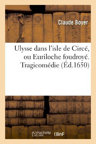 Ulysse Dans L Isle de Circe, Ou Euriloche Foudroye . (Littérature)