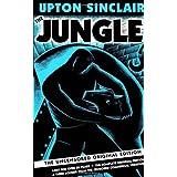 The Jungle: The Uncensored Original Edition ~ Upton Sinclair