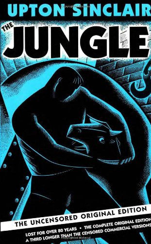Cover of The Jungle: The Uncensored Original Edition