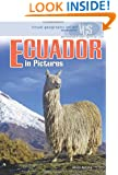 Ecuador in Pictures (Visual Geography. Second Series)