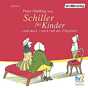 Schiller für Kinder Hörbuch