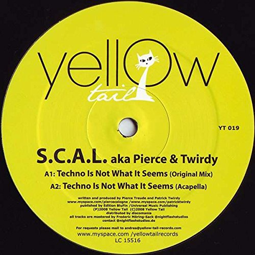 scal-aka-pierce-patrick-twirdy-techno-is-not-what-it-seems-yellow-tail-yt-019