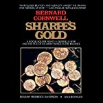 Sharpe's Gold: Book IX of the Sharpe Series (       UNABRIDGED) by Bernard Cornwell Narrated by Frederick Davidson