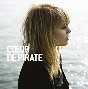Coeur De Pirate - Edition Limitée (CD + DVD)