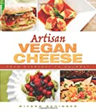 9781570672835: Artisan Vegan Cheese