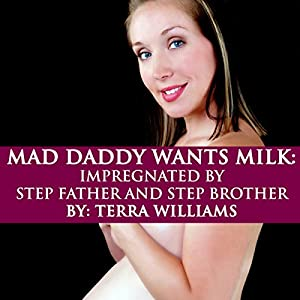 Mad Daddy Wants Milk Audiobook
