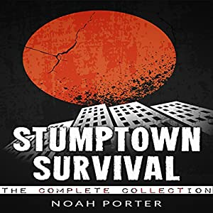 Stumptown Survival, The Complete Collection Audiobook