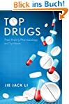 Top Drugs: History, Pharmacology, Syn...