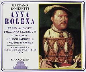 Anna Bolena-Complete Opera-1970: W. Suliotis, Cossotto; de Fabritiis - Buenos Aries/1970
