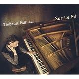 """Sur Le Filvon """"Thibault Falk"""""""