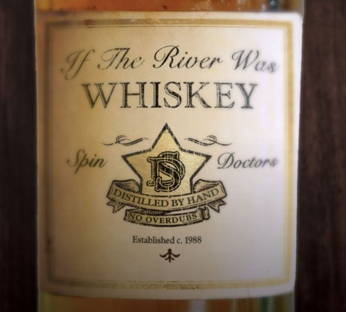 Spin Doctors - If The River Was Whiskey - Zortam Music