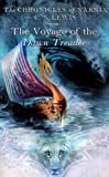 The Voyage of the Dawn Treader: 5 (Chronicles of Narnia (HarperCollins Paperback))