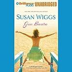 Just Breathe | Susan Wiggs