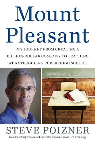 Mount Pleasant: My Journey from Creating a Billion-Dollar Company to Teaching at a Strling Public High School